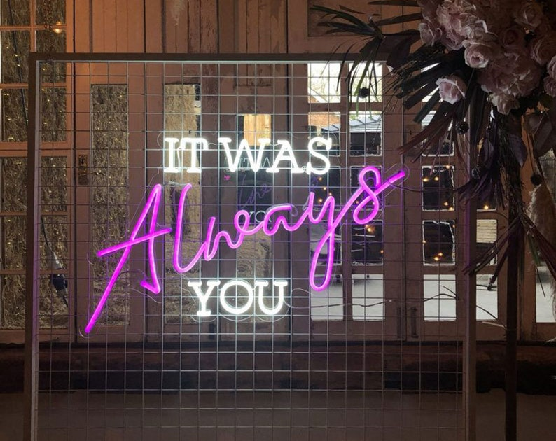It Was Always You Neon Sign Wedding LED Neon Light Party Room Decoration Wall Hanging
