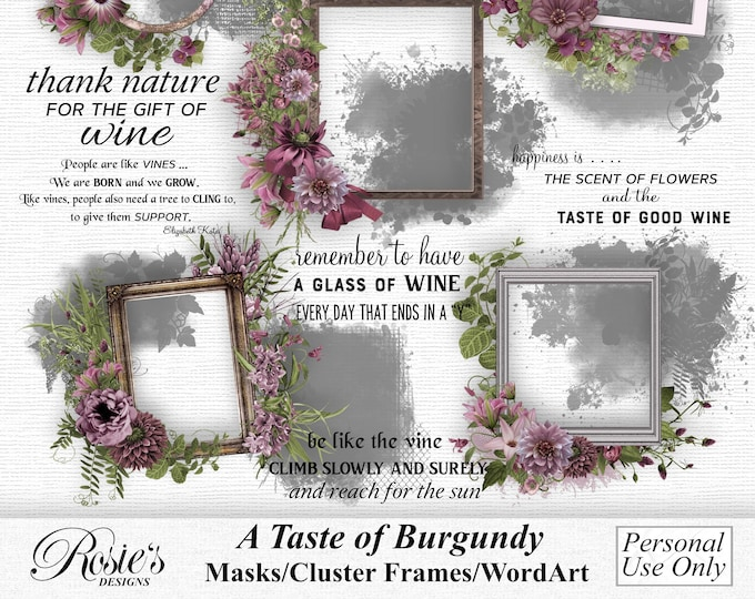A Taste Of Burgundy Masks and Cluster Frames personal Use