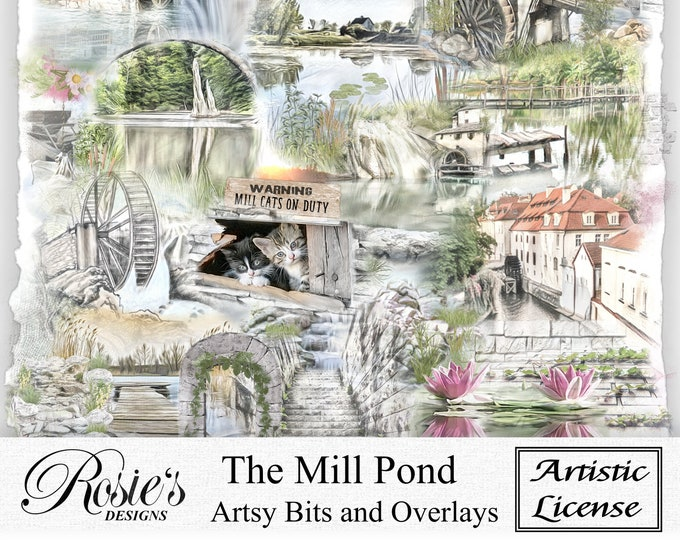 The Mill Pond Artsy Bits and Overlays Artistic License