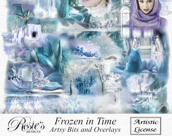 Frozen in Time Artsy Bits and Overlays Artisic License