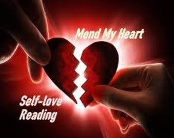 Self- Love Reading Empowerment Reading Heal My Broken Heart Chakra Healing, Self Love Tarot Reading, Heal My Heart Mend My Heart