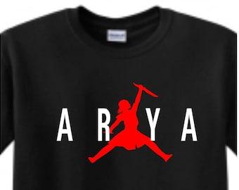 db6da66a5 Original Air Arya shirt - Arya Stark T Shirt GOT SHIRT Arya Air jordan  Night King Not Today Game of Thrones tv arya jumpman