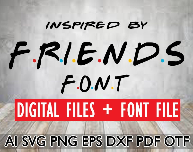 Friends Font OTF Friends TV Show Inspired Logo Font with ...