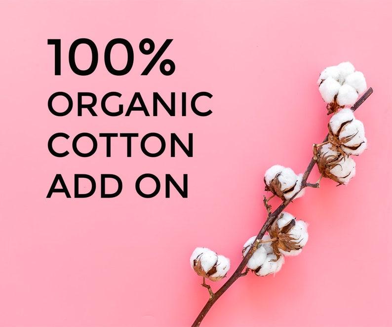Organic Cotton Add On