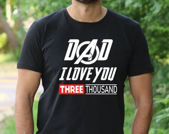7f560bb96 Dad Superhero shirt, Avengers T Shirt, Fathers day shirt, Daddy tshirt, I  love you 300, Father's day gift, Superhero daddy, Gift for dad