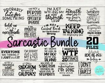 Sarcastic Svg Bundle , Sarcastic Svg Files, Funny Quotes Svg, Dxf Eps Png, Silhouette, Cricut, Cameo, Digital, Sarcasm Svg,  Shirt Bundle