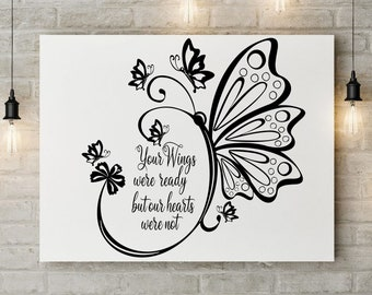 Pretty Clipart PNG Transparent  SVG Butterflies  Your Wings Were Ready But Our Hearts were not High Quality Memorial