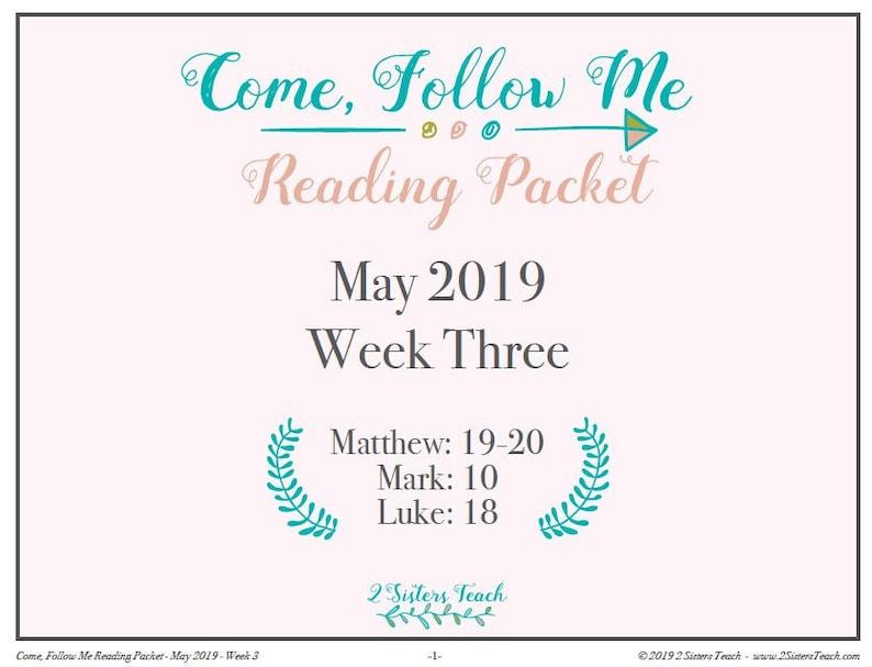 Come Follow Me May 2019 Reading Packet May Week Three