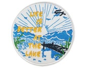 Life is Better at the Lake Patch Embroidered Patch Iron Sew-On Badge Emblem Biker Applique