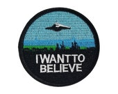X-Files I Want To Believe Embroidered Patch Iron Sew-On Badge Emblem UFO Boy Girls For Jackets Jeans Clothing Backpack Costume DIY Applique