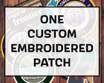 """ONE Custom Patch - 3""""/3.5""""/4""""/5""""/6"""" - Your own artwork - Up to 10 Colors - USA Company - Embroidered Applique Patch for Clothing Vest Jacket"""