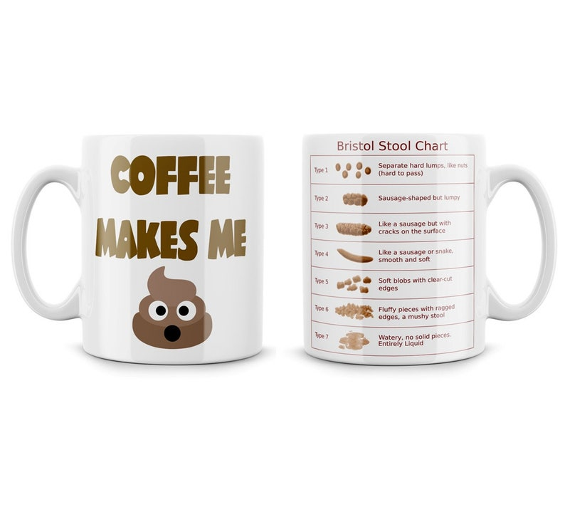 Bristol Stool Chart Coffee Makes Me Poop Emoji Funny Nurse Health Care  Worker Constipation Geek Nerd Mug Meme Open Source Emojis!