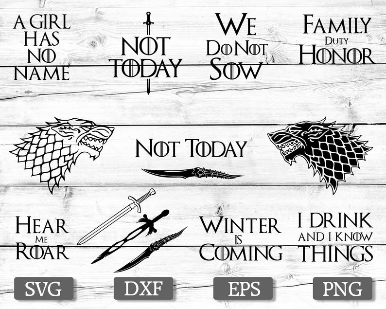 Game of Thrones svg, A set of 13 files, Winter is coming svg, Not today  svg, silhouette stencil file cricut vector cut file cutting