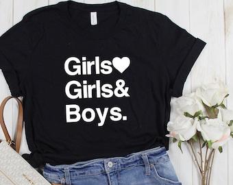 3c3db6e3 Girls Love Girls and Boys Crew Neck Shirt // LGBTQ Pride Parade Month, lgbt  and Proud Shirts, Bisexual Woman Tee, Panic at the Disco Lyrics