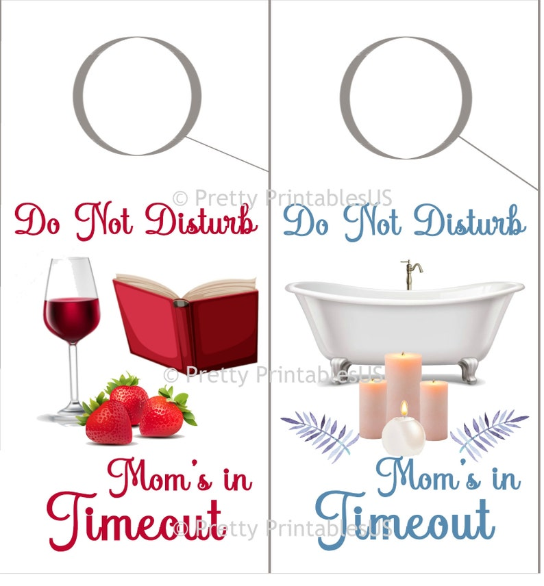Do Not Disturb INSTANT DOWNLOAD 4x8.5 inches Mom/'s In Timeout Printable Door Knob Hangers  Signs Set of Two