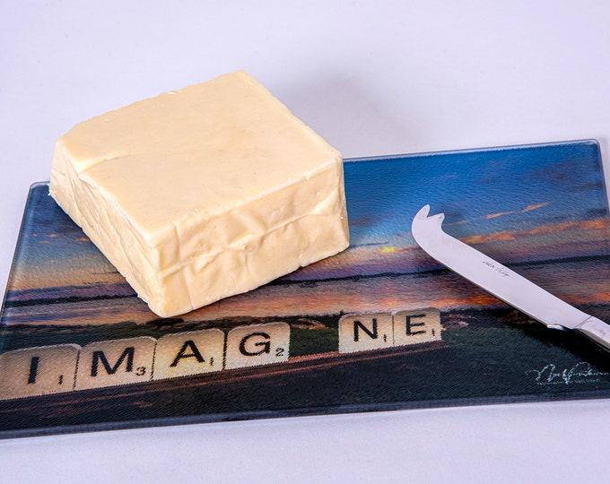 "Cheese Board or Cutting Board ""Imagine"""
