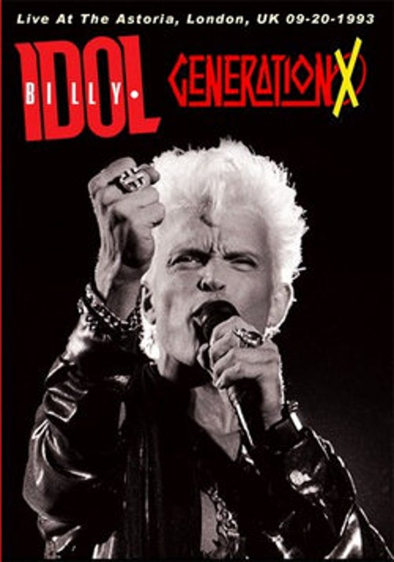 BILLY IDOL And GENERATION X Live At The Astoria, London, Uk 09 20 1993 dvd