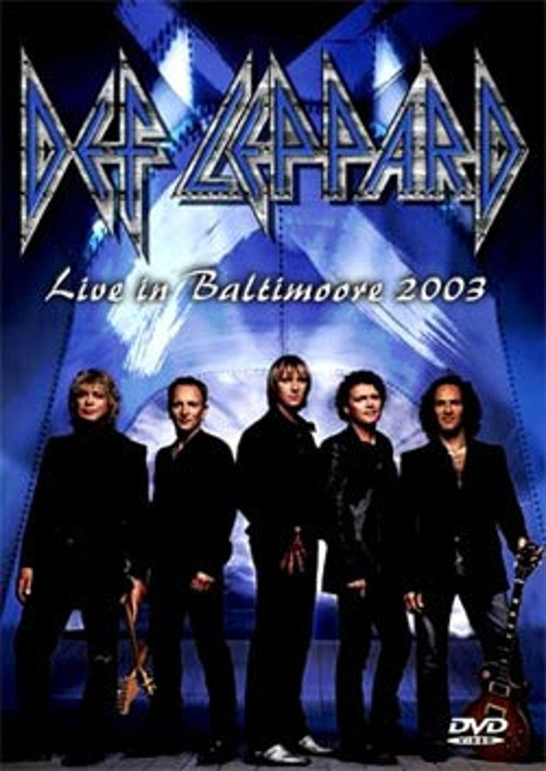 DEF LEPPARD Live In Baltimoore 2003 DVD
