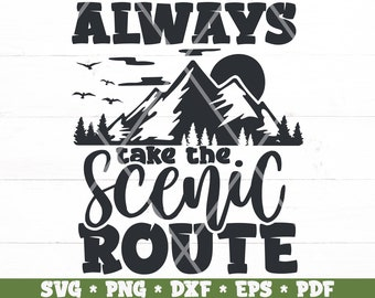 Always Take the Scenic Route SVG Clipart pngepsdxf