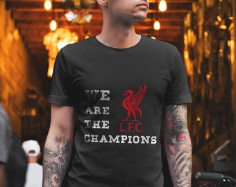 b0242bc4d Liverpool F.C We Are The Champions Shirt. Champions League 2019 Unisex T- Shirt