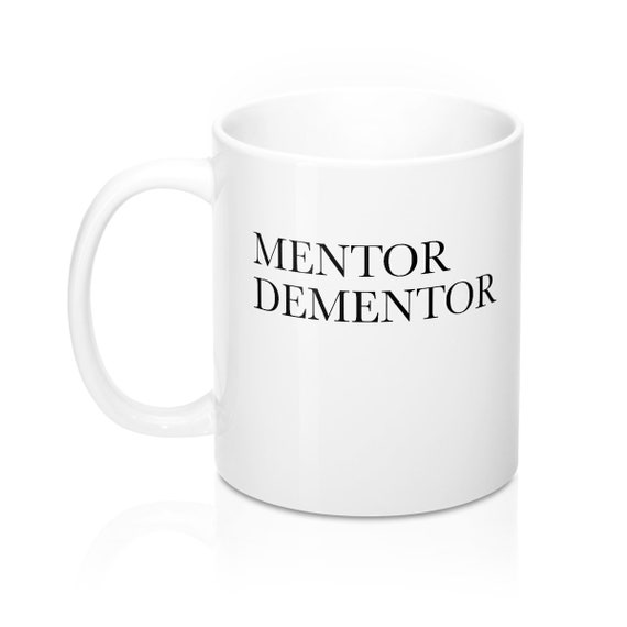 Mentor Dementor
