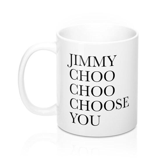 Jimmy Choo Choo Choose You