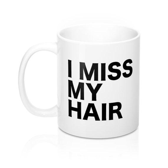 I Miss My Hair