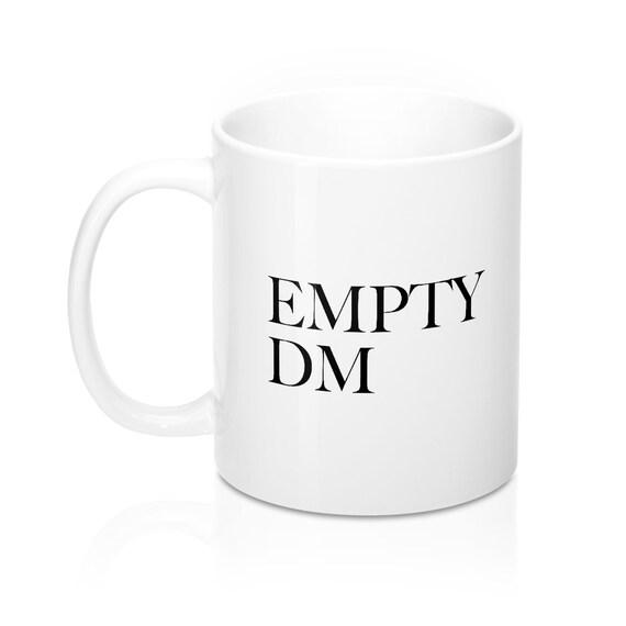 Empty DM