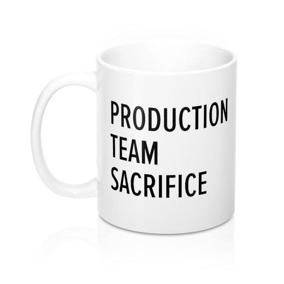 Production Team Sacrifice