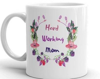 Hard Working MOM Flower Wreath Birthday Gift Mothers Day Christmas Coffee Tea Ceramic Mug