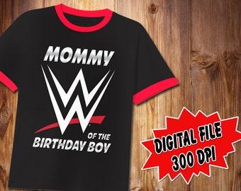 t-shirt WWE Mom of the birthday boy t-shirt Custom shirts Wrestling WWE