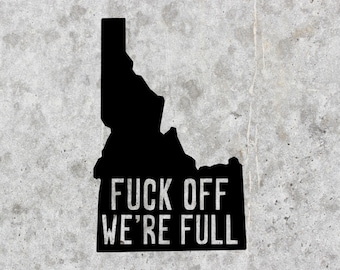 F*CK OFF WE/'RE FULL AMERICA VINYL DECAL STICKER MANY COLORS FREE SHIPPING