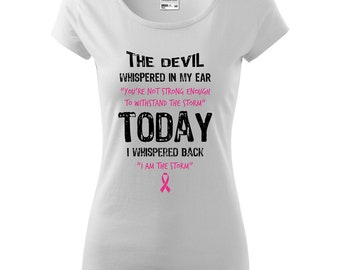 eebc5f17 I Am The Storm Breast Cancer Quote T-shirt, Fight Cancer tshirt