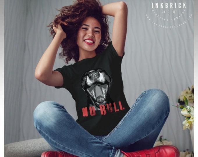 T-SHIRT American PITBULL Top No Bull T-Shirt Womens STATEMENT T-Shirt Long Body Top Trendy Urban Summer Clothing Designer Fashion Clothing