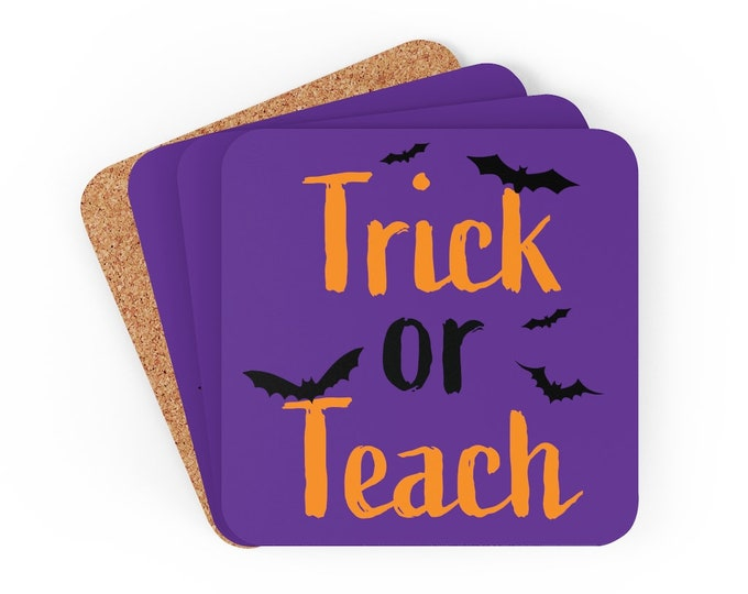 TRICK OR TEACH Coasters for Teacher Halloween Decorations for Classroom Corkwood Coaster Set of Four Funny Halloween Gifts for Teachers