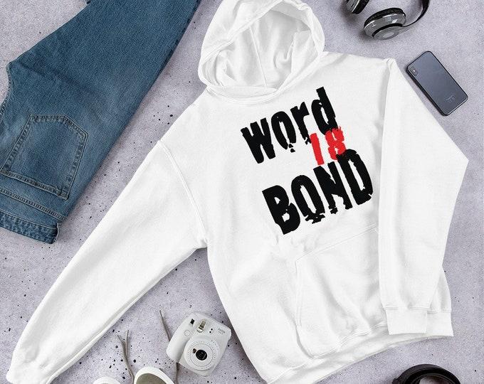 "STATEMENT Clothing ""Word is Bond"" Funny Statement Hoodie DC Sayings DMV Sayings Hooded Sweatshirt for Men or Women Unisex Clothing Designer"