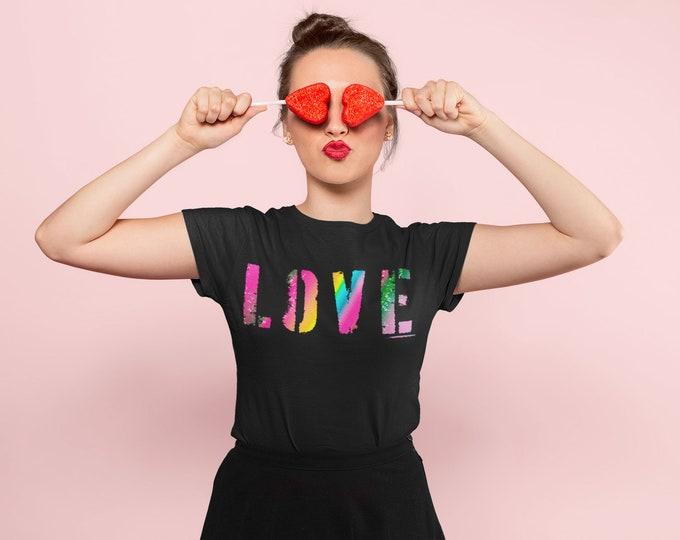 Valentine's Day T-Shirt LOVE Statement T-Shirt Statement Clothing Top T-Shirt Women's LGBTQ STATEMENT T-Shirt Top Clothing Designer Clothing