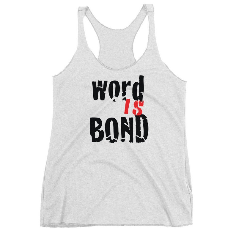 Tank TOP Womens Sleeveless Tank Top Word is Bond STATEMENT CLOTHING Women/'s Racerback Tank Top Womens Workout Clothing Yoga Top Casual Top