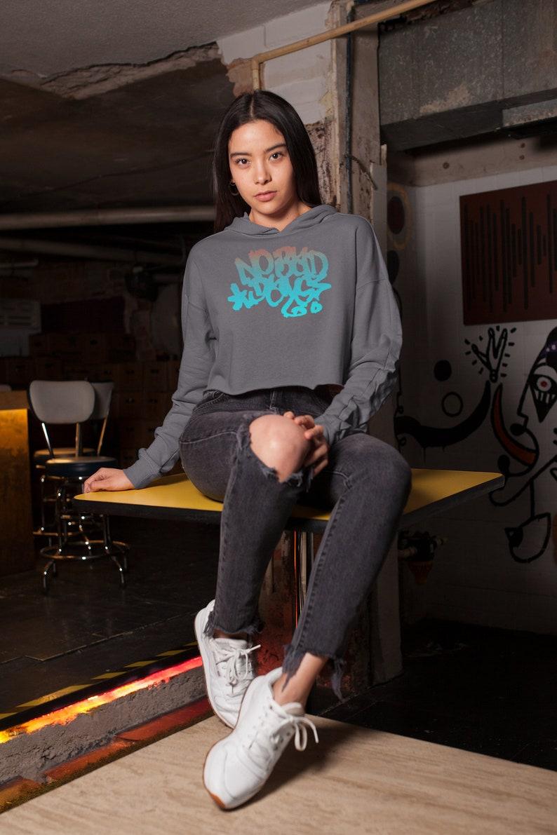 CROPPED HOODIE WOMENS Graffiti Hoodie Statement Hoodie Cropped Hoodie for Women Graffiti Art No Bad Days Crop Hoodie Streetwear Clothing