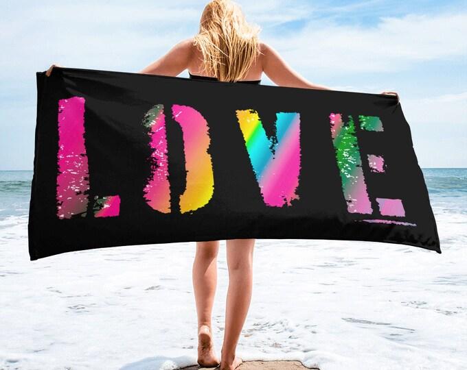 Valentines Day Towel Valentines Gift BEACH TOWEL Love Statement Decor Beachwear LGBTQ Pride Gift Towel Beach Accessories Summer Beach Towel