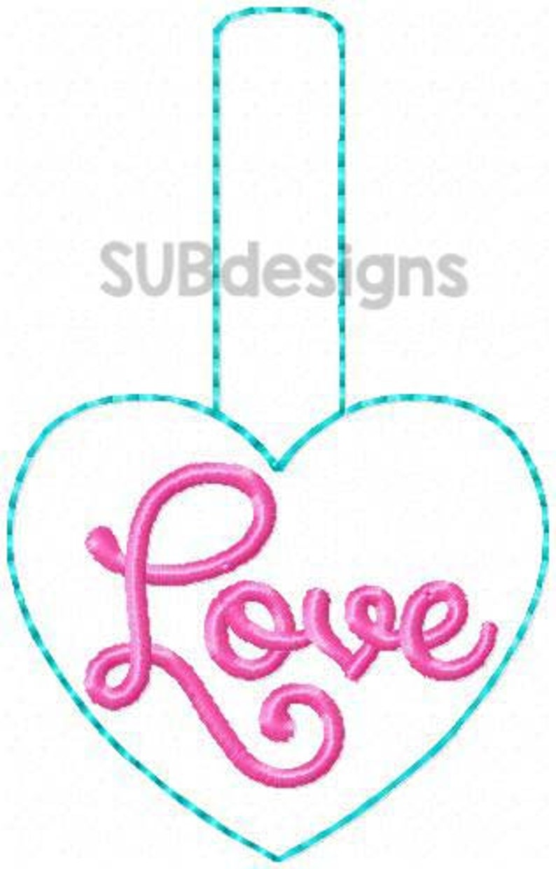 Love heart snap tab design in the hoop embroidery embroider keychain keyfob key chain fob valentine valentine/'s day hearts cursive word pink