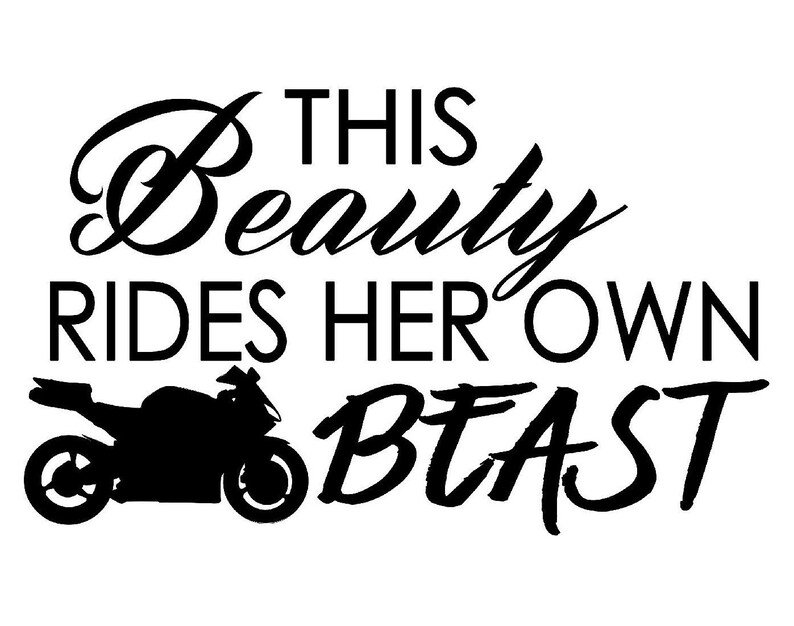 Single Color This Beauty Rides Her Own Beast Street Bike Decal