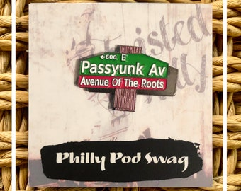 Philadelphia Enamel Pin Philly Avenue of the Roots - Passyunk Av