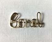 "Handmade ""Carol"" pin, square gold fill wire"