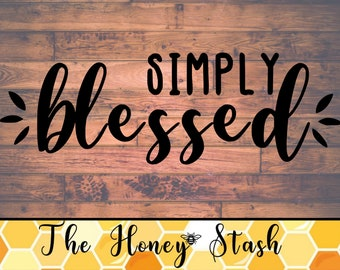 Simply Blessed SVG Cut File for Cricut, Instant Download