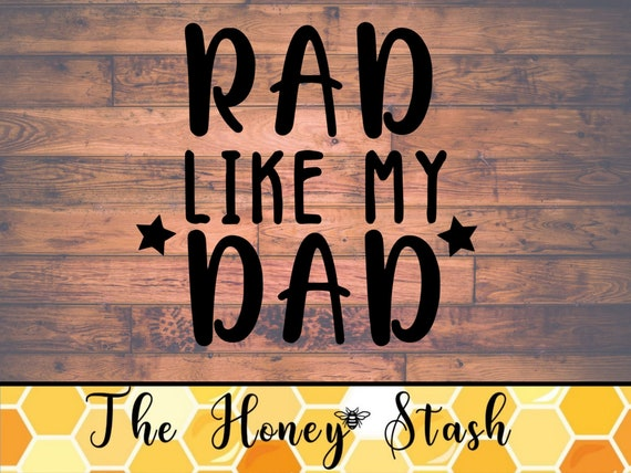 Rad Like My Dad Svg Cut File For Cricut Instant Download Etsy