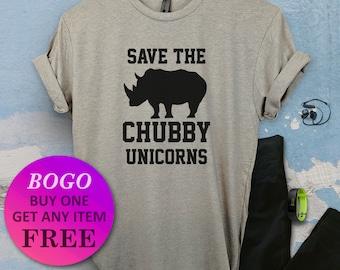e8dbefa2d BOGO SALE TODAY: Save The Chubby Unicorns T-Shirt, Rhino Shirt, Cute  Birthday Gift, Funny Pun Shirt, Unisex Ladies Tee, Tee Shirt