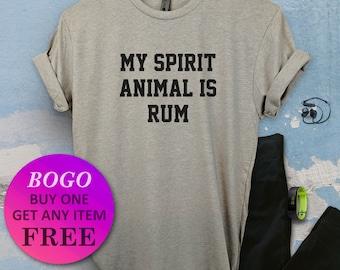 7e8040c84 BOGO SALE TODAY: My Spirit Animal Is Rum T-Shirt, Birthday Gift Bff, Funny  Pun Shirt, Birthday Gift, Unisex Ladies Tee, Tee Shirt