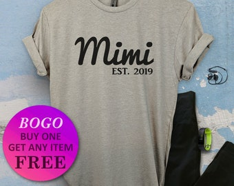 88761f53 BOGO SALE TODAY: Custom Mimi Est T-Shirt, Gift For Mimi, Mothers Day Gift, Mom  Shirt, Unisex Ladies Tee, Tee Shirt