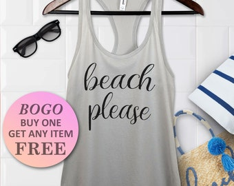 7b03237ef8 BOGO SALE TODAY: Beach Please Tank Top, Cute Vacation Gift tank, Funny  Racerback Ladies Tank, Womens Fitness Top